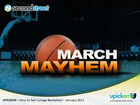 UPICKEM How to Sell College Basketball January 2011.