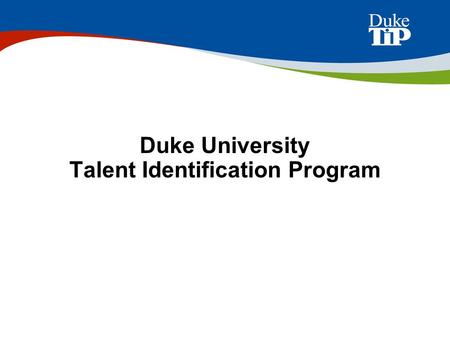 Duke University Talent Identification Program