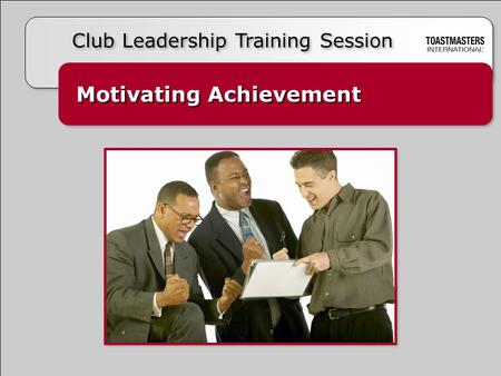 Motivating Achievement Club Leadership Training Session.