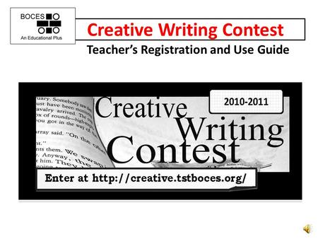 Creative Writing Contest Teachers Registration and Use Guide.