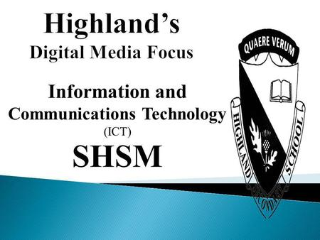 Information and Communications Technology (ICT) SHSM.