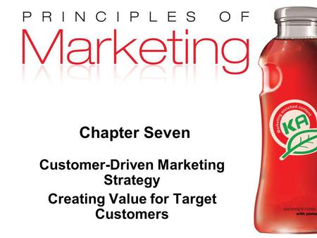 Customer-Driven Marketing Strategy Creating Value for Target Customers