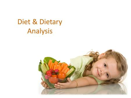 1 Diet & Dietary Analysis. 2 The Link… Oral health is closely linked to an individuals diet and nutritional status. Nutrition is a vital factor---