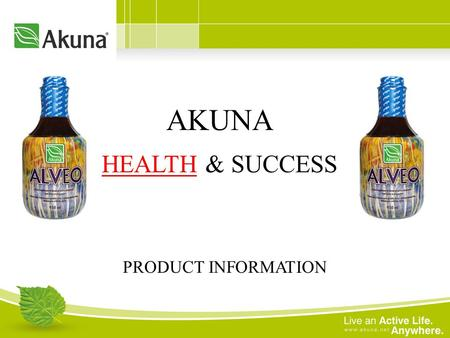 AKUNA HEALTH & SUCCESS PRODUCT INFORMATION. Akuna was founded in 1999 to market innovative natural health products. The companys headquarters is in Mississauga,