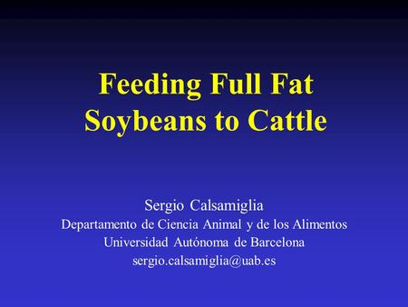 Feeding Full Fat Soybeans to Cattle