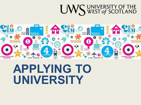 APPLYING TO UNIVERSITY. 19 higher education institutions vary in subject areas, specialist focus, student population, location, size and style of teaching.