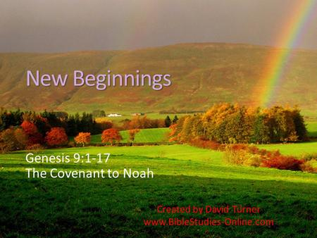 Genesis 9:1-17 The Covenant to Noah