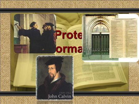The Protestant Reformation Comunicación y Gerencia.