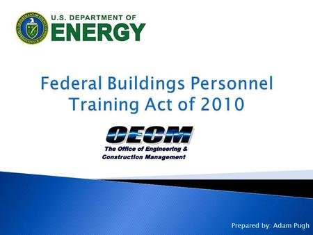 Federal Buildings Personnel Training Act of 2010