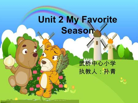 Unit 2 My Favorite Season