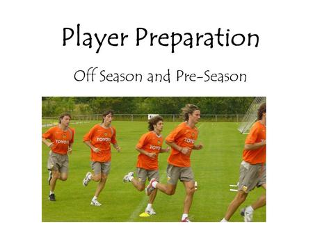 Player Preparation Off Season and Pre-Season. Introduction Background Beliefs Athletics (Athlete and coach) Rugby League Cricket Simple is best 4 both.