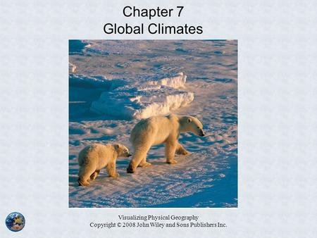 Chapter 7 Global Climates