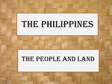 The Philippines The People and Land. True or False. The Philippines is a sovereign state located in the western Pacific Ocean, consisting of 7,107 islands.