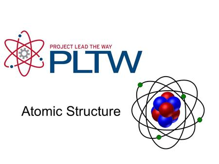 Atomic Structure Atomic Structure Gateway To Technology®