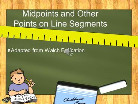 Midpoints and Other Points on Line Segments