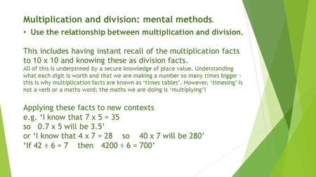 Multiplication and division: mental methods.