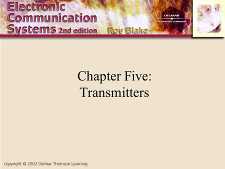 Chapter Five: Transmitters. Introduction In spite of the wide variety of uses for transmitters, from toys to broadcasting transmitters, there are only.