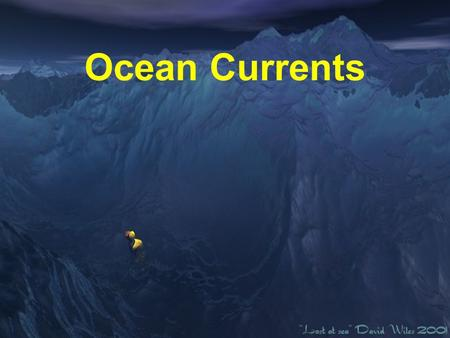 Ocean Currents. Why is Ocean Circulation Important? Transport heat Equator to poles Transport nutrients and organisms Influences weather and climate Influences.