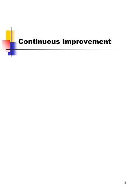 1 Continuous Improvement. 2 1.Overview of the PDCA Problem Solving Cycle. 2.Foundations of the PDCA Cycle 3.Plan Step 4.Do Step 5.Check Step 6.Act Step.