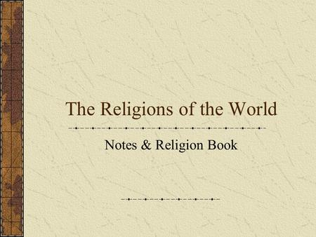 The Religions of the World Notes & Religion Book.