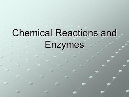 Chemical Reactions and Enzymes. Energy in Reactions Chemical reactions can release energy or absorb energy. Chemical rxns that release energy often happen.