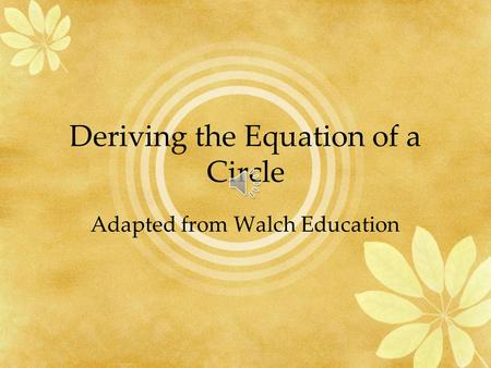 Deriving the Equation of a Circle
