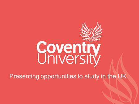 Presenting opportunities to study in the UK. Introduction Richard Gatward