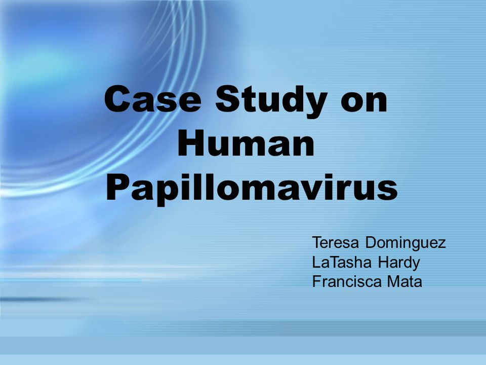 human papillomavirus case study