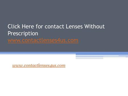 Click Here for contact Lenses Without Prescription