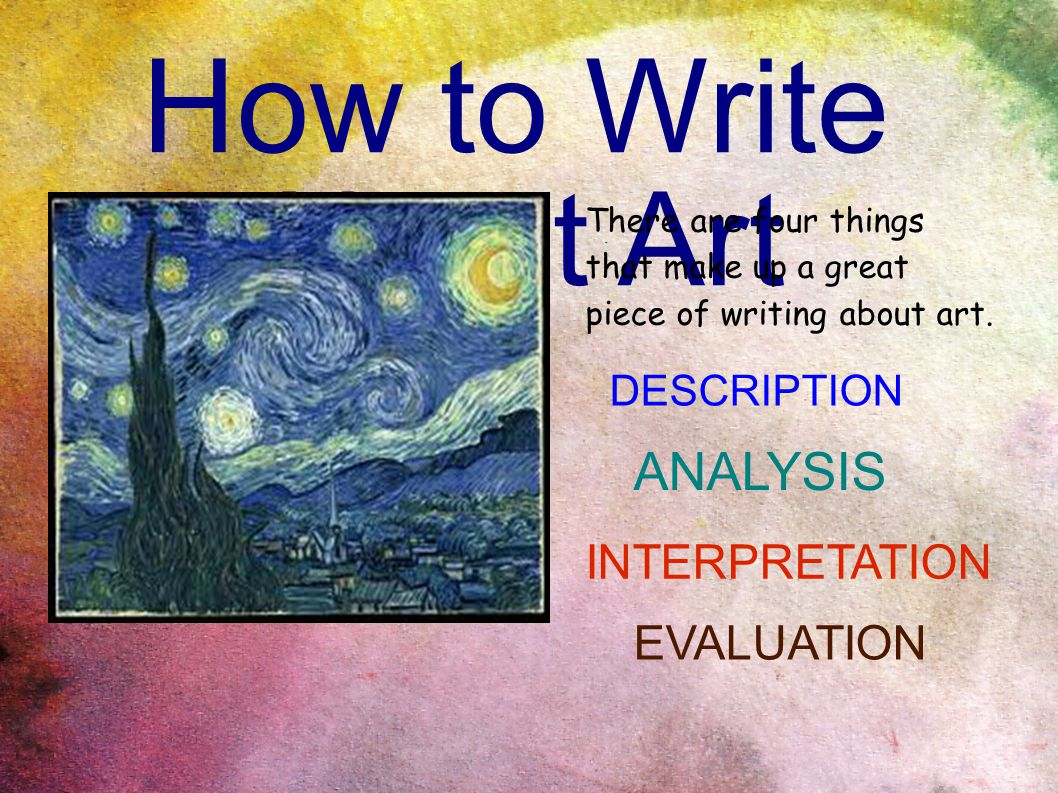 How to write an analysis of a piece of art online tutors