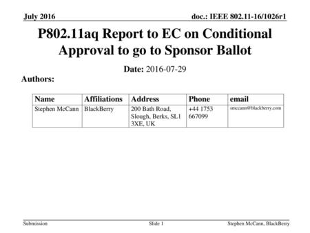 P802.11aq Report to EC on Conditional Approval to go to Sponsor Ballot