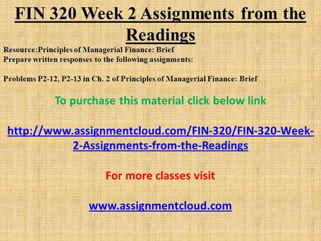 fin320 excel assignment Practice problems prof pv viswanath financial statement analysis short questions:  go to the fin 320 home page go to the fin 647 home page.