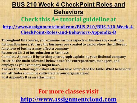 bus 210 week 4 four functions of management Describe the main roles and behaviors of the entrepreneurs, managers, and employees your company might have answer the following question after you have completed the table: what behaviors and attitudes should be bus 210 week 4 checkpoint 2 four functions of management (2 sets.