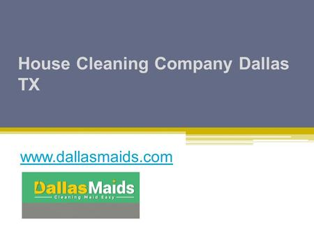House Cleaning Company Dallas TX