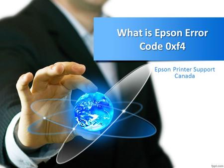 What is Epson Error Code 0xf4 Epson Printer Support Canada.