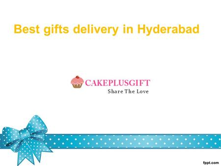 Best Gifts Delivery In Hyderabad About Cake Plus Gift Is Provide