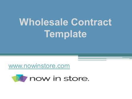 Wholesale Contract Template - www.nowinstore.com