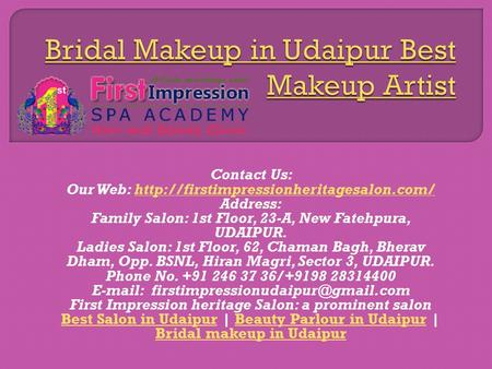 Contact Us: Our Web:  Address: Family Salon: 1st Floor, 23-A, New Fatehpura,