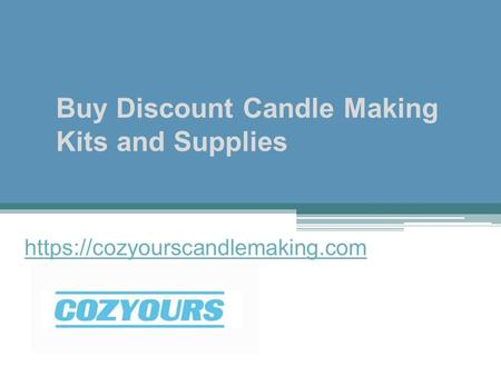 Buy Discount Candle Making Kits and Supplies https://cozyourscandlemaking.com.