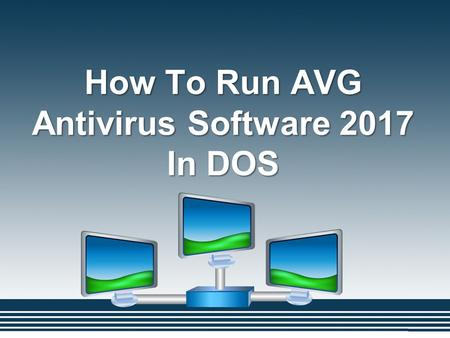 How To Run AVG Antivirus Software 2017 In DOS. AVG is antivirus software used to detect and remove the virus from your system. It is an international.