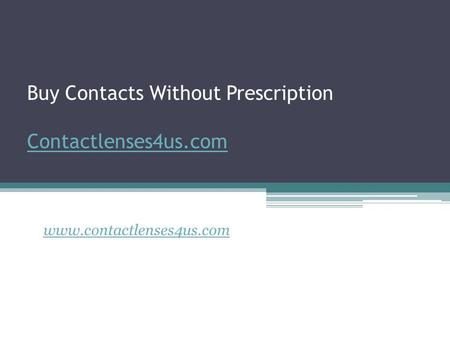 Buy Contacts Without Prescription Contactlenses4us.com Contactlenses4us.com