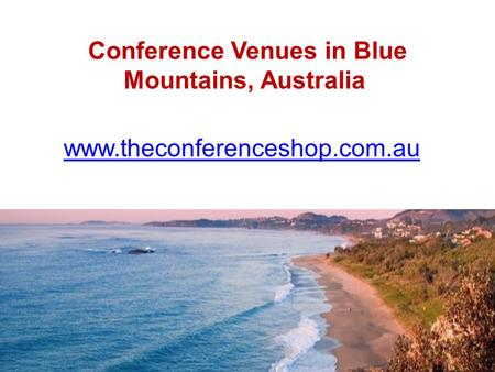 Conference Venues in Blue Mountains, Australia - Theconferenceshop.com.au