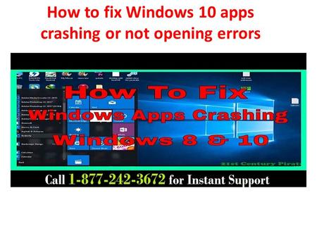 How to fix Windows 10 apps crashing or not opening errors.