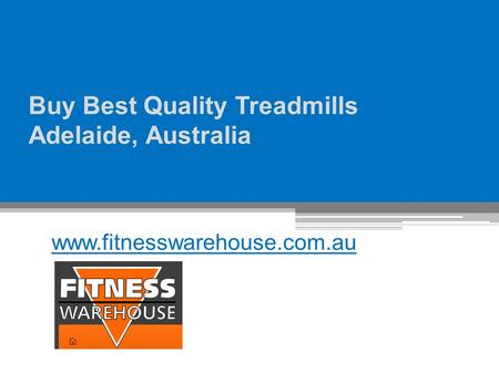 Buy Best Quality Treadmills Adelaide, Australia