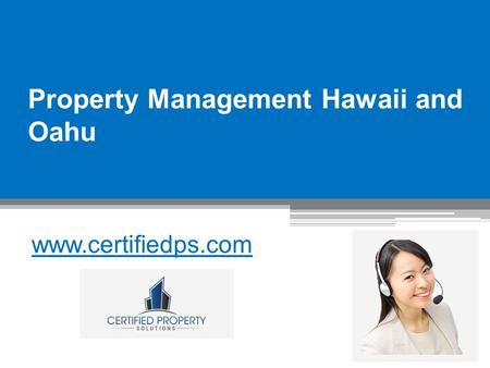 Property Management Hawaii and Oahu - www.certifiedps.com
