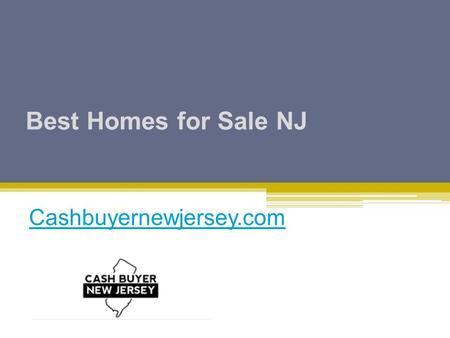 Best Homes for Sale NJ Cashbuyernewjersey.com. -