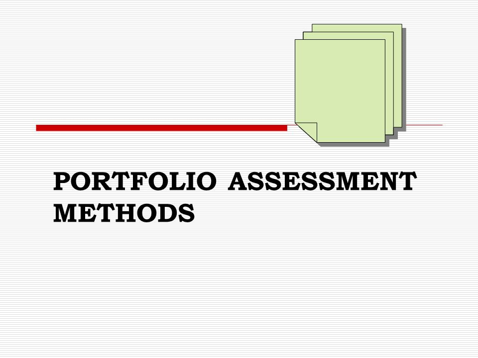 Portfolio Assessment Methods Ppt Video Online Download It is from chapter 4, assessment methods in the book: portfolio assessment methods ppt