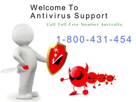 Best Antivirus Technical Support number 1800-431-454 Australia