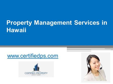 Property Management Services in Hawaii - www.certifiedps.com