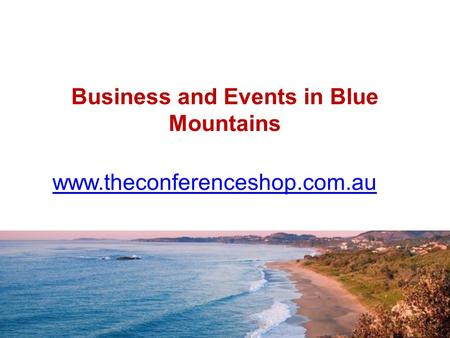 Business and Events in Blue Mountains